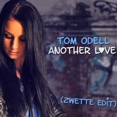 Tom Odell Another Love Zwette Remix
