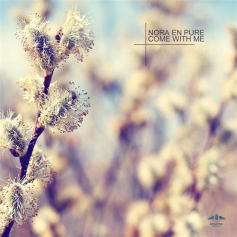 Nora En Pure - Come With Me EP by Nora En Pure | Free